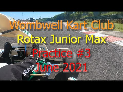 Jun 2021 — Wombwell Karting Circuit [Test day] — Session #3 — Junior Rotax Max + Race results